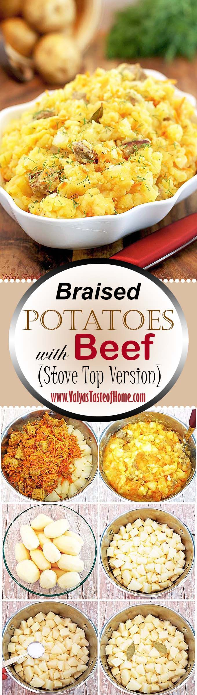 This Braised Potatoes with Beef (Stove Top Version) dish is full of flavor. Carrots give a tasty sweet rich taste and color. The beef is tender and juicy, adding protein to the meal without extra work in preparing a separate meat dish. How awesome is that? I absolutely love dishes like this one and I know you will too! So GOOD!   www.valyastasteofhome.com