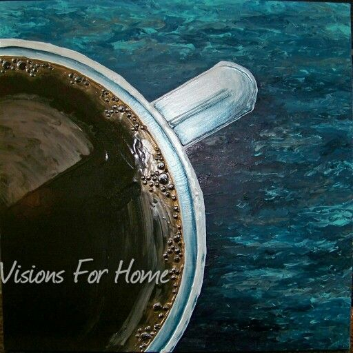 Coffee anyone??? Painted by Janice Huber - Visions For Home.  Contact me at visionsforhome@yahoo.com to order your painting