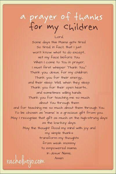 Prayer of Thanks For My Children♥. . . {{*Momma//Stepmomma**}}