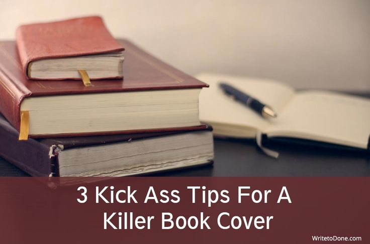 3 Kick Ass Tips For a Killer Book Cover | WTD http://writetodone.com/killer-book-cover/ Compartimos con nuestros seguidores #FincasEnArriendo #AlquilerDeCabañas #AlquilerDeFincasEnAntioquia #AlquilerDeFincaenCundinamarca #AlquilerDeFincasEnMelgar #FincasDeTurismo #CasasCampestres #PaquetesTuristicos