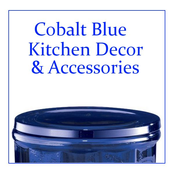 Best Cobalt Blue Kitchen Decor And Accessories Thoughtbo. Navy Blue Kitchen  Accessories