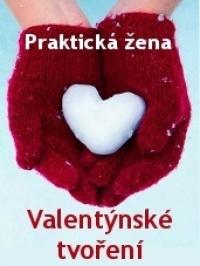 Praktická žena - Valentýnské tvoření