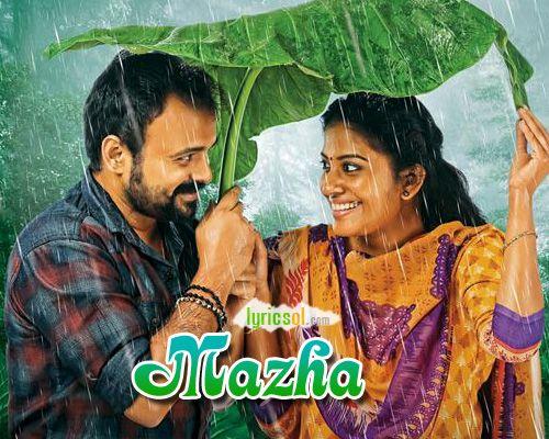 Mazha Lyrics :Mazha song from Shikkari Shambhu is sung by Haricharan, Roshni Suresh and composed by Sreejith Edavana, starring Kunchacko Boban, Shivada. Song: Mazha Movie: Shikkari Shambhu (2018) Singer(s): Haricharan, Roshni Suresh Music : Sreejith Edavana Lyricist(s): Santhosh Varma Starring: Kunchacko