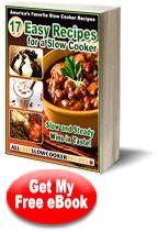 """17 Easy Recipes for a Slow Cooker"" Free eCookbook | AllFreeSlowCookerRecipes.com"