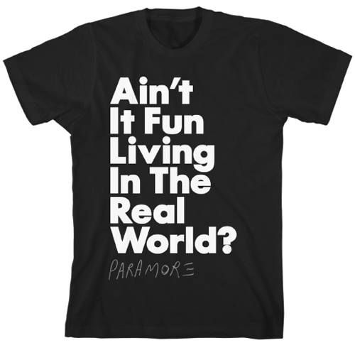 I really want this shirt because this song is awesome and so is Paramore :)