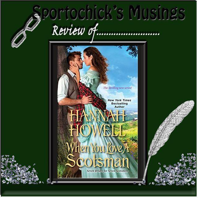 Sportochick's Musings: When You Love a Scotsman by Hannah Howell