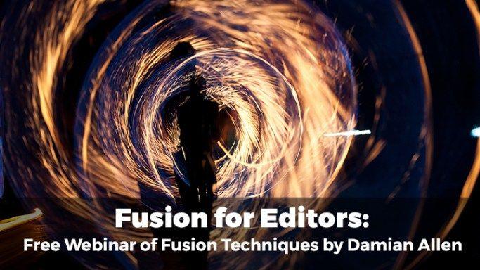 Fusion for Editors webinar Damian Allen