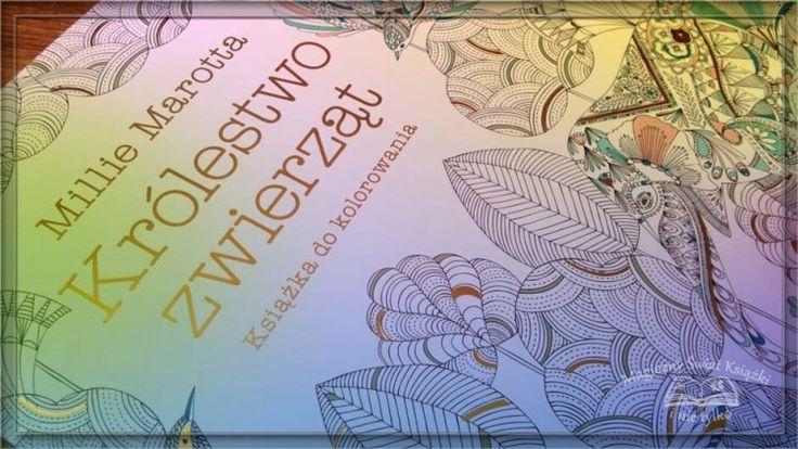 """""""Królestwo zwierząt"""" Millie Marrotta, 2015, kolorowanka, księgarnia Bonito.pl, recenzja: http://magicznyswiatksiazki.pl/?p=19626"""