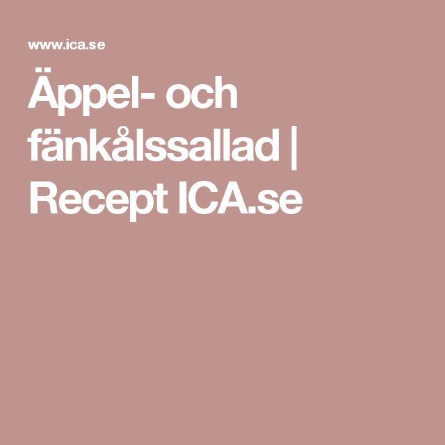 Äppel- och fänkålssallad | Recept ICA.se