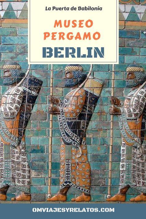 #Berlin #MuseoBerlin #Babilonia #Pergamo Viajamos a la antigua Babilonia a través del Museo de Pérgamo de Berlín