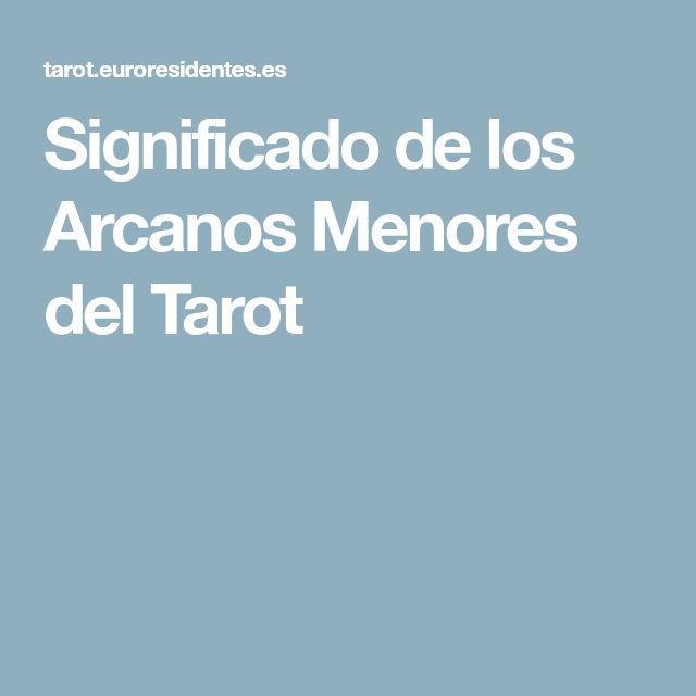 Significado de los Arcanos Menores del Tarot