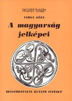 A magyar jelképek (világmodellek, címer, tulipán, Nimród tamga, turulmadár, csodaszarvas és Szent Korona) hieroglifikus jeleket hordoznak, amelyek szimbolikája a székely rovásjelekkel értelmezhető