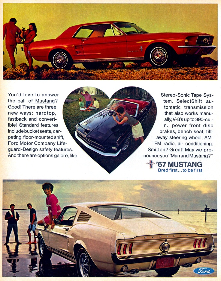 1967 mustang: Sliced bread is the best thing since this. And pre-sliced bread was invented 1912. #TAKETHATAMERICA