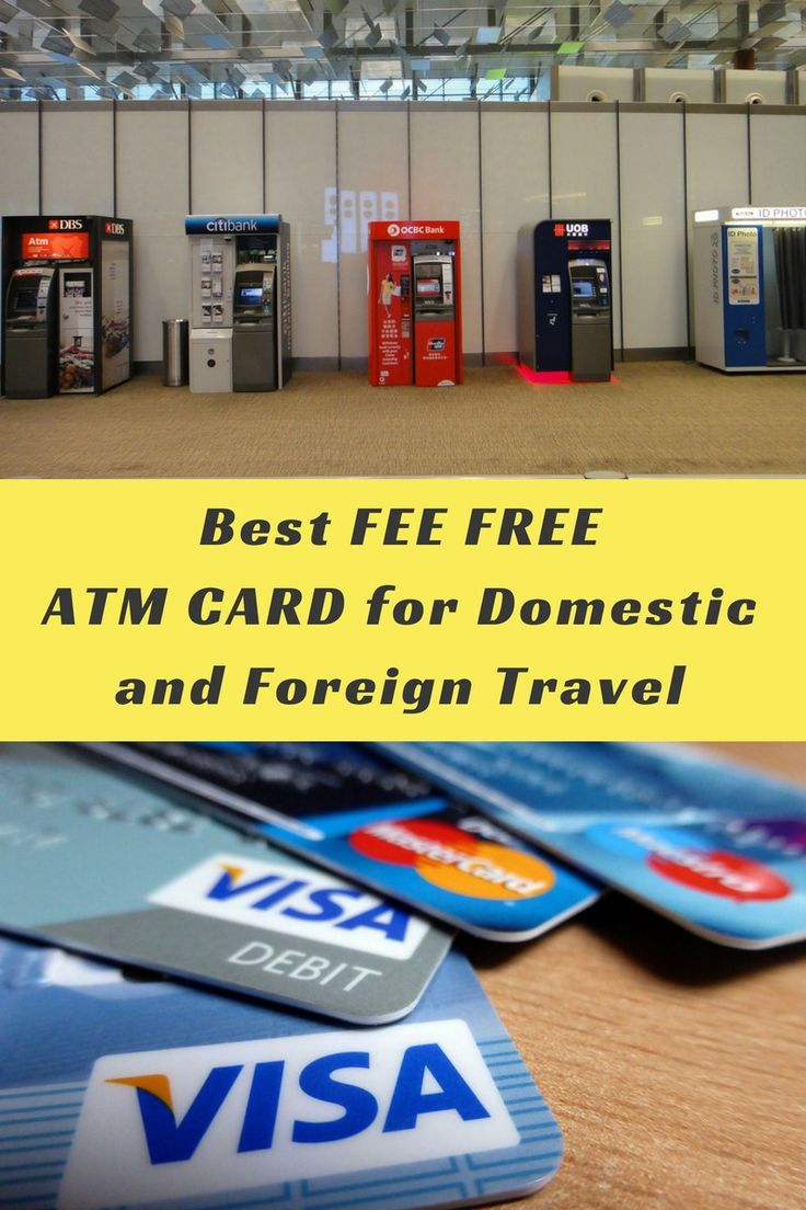 Best Fee Free ATM Card for Domestic and Foreign Travel #FeeFree #ATM #Travel