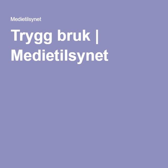 Trygg bruk | Medietilsynet
