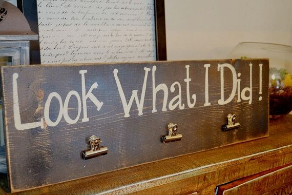 Look what I did! Hey, I found this really awesome Etsy listing at https://www.etsy.com/listing/186989901/look-what-i-did-wood-sign-wall-decor