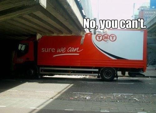 This truck driver.   37 People Who Failed So Spectacularly They Almost Won