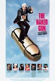 The Naked Gun: From the Files of Police Squad! Poster