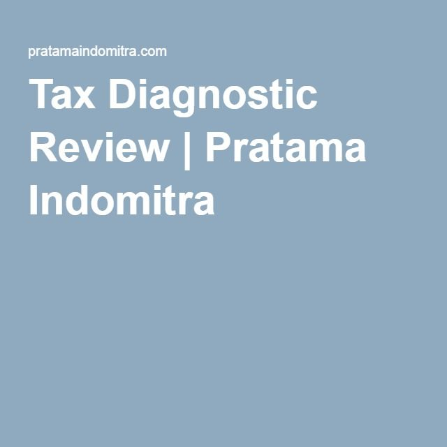 Tax Diagnostic Review | Pratama Indomitra