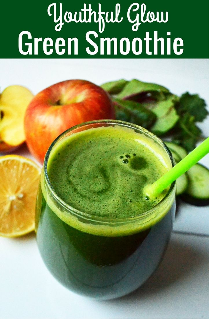 Youthful Glow Green Smoothie A Healthy Green Smoothie Full