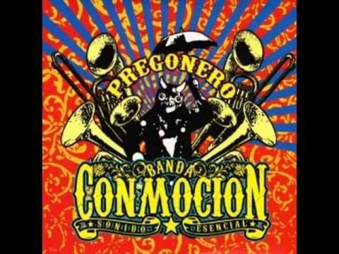 Banda Conmoción - Pregonero (secos, puro carnaval)