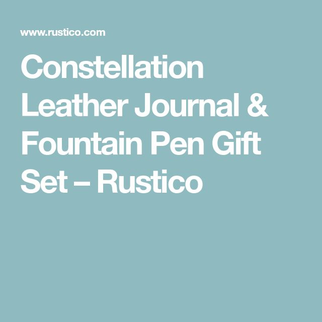 Constellation Leather Journal & Fountain Pen Gift Set – Rustico