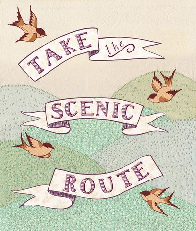Take the Scenic Route print  by Alli CoateThe Journey, The Roads, Back Roads, Scenic Route, Scenicrout, Roads Trips, Prints, Inspiration Quotes, Travel Quotes