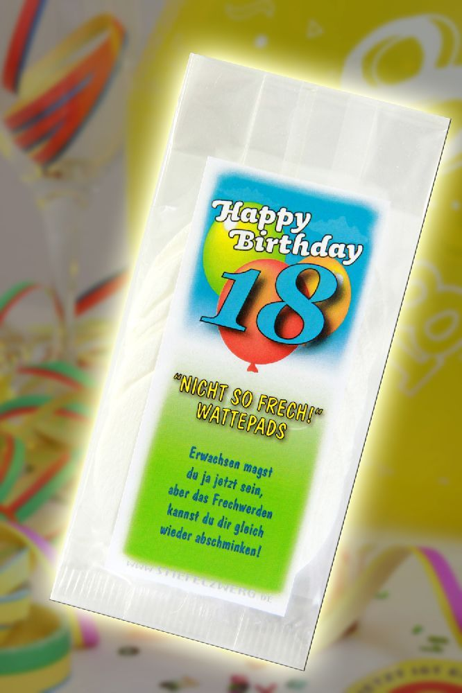 Nicht so frech Wattepads zum 18 Geburtstag