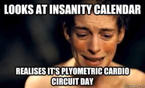 Image result for tonya insanity workout meme