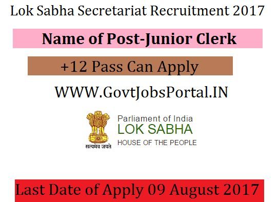 Parliament of India Lok Sabha Recruitment 2017-Junior Clerk