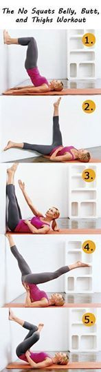 Photo: Avoid the squats  1. Wall Bridge Lie on your back with your butt against the wall and arms at your sides. Bend your knees and plant your feet 3 to 4 feet up the wall. Raise your lower and middle back off floor, keeping your shoulder blades on the ground. Hold for a deep inhale, then exhale and slowly return to the starting position. MAKE IT HARDER Cross your right ankle over your left knee so that only your left foot is on wall.  MAKE IT EASIER Don't use the wall. Keep your feet flat…