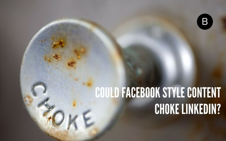 Could Facebook Style Content Choke LinkedIn?