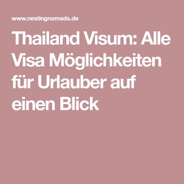 Thailand Visum: Alle Visa Möglichkeiten für Urlauber auf einen Blick