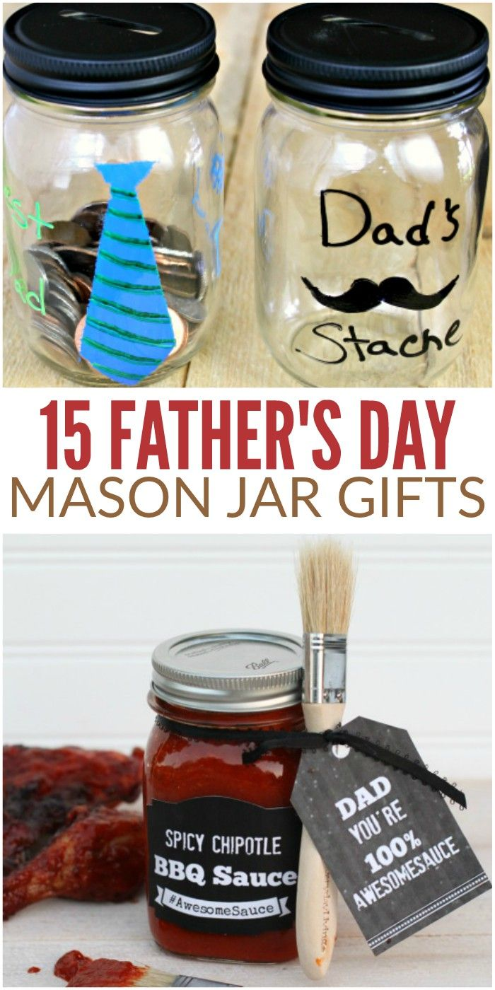 Looking for a fun and inexpensive gift for Dad? These 15 Father's Day mason jar gifts are perfect! You'll find something for every dad here. via @leviandrachel