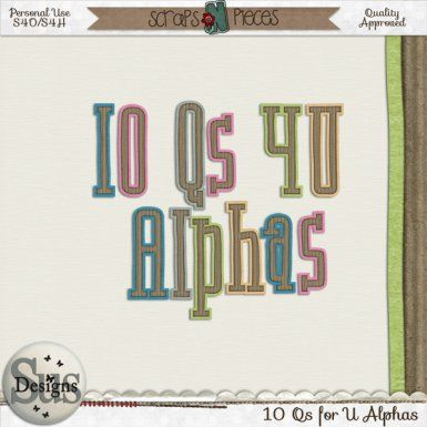 10 Questions 4 U Alphas #SusDesigns #DigiScrap #Scrapbook #ScrapsNPieces
