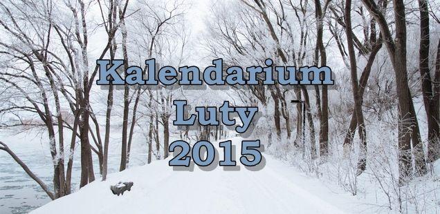 Kalendarium luty 2015