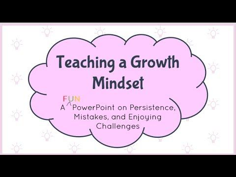 Teaching a Growth Mindset- Interactive PowerPoint
