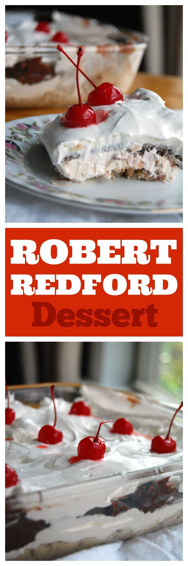Robert Redford dessert is a classic. Also called Better than Robert Redford it has a pecan crust, cream layer and chocolate pudding layer. Great for potlucks, parties and BBQ's