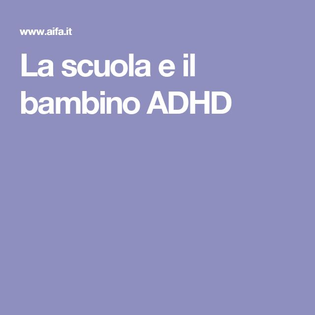 La scuola e il bambino ADHD