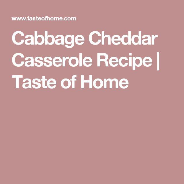 Cabbage Cheddar Casserole Recipe | Taste of Home