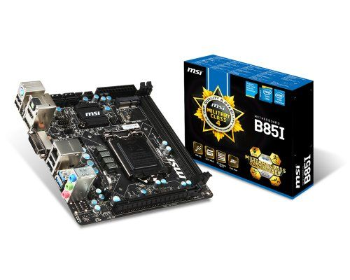 MSI Computer Corp. Motherboard Mini ITX DDR3 1600 LGA 1150 Motherboards B85I. Supports 4th Gen Intel Core / Pentium / Celeron processors for LGA 1150 socket. USB Audio Power: A Breakthrough in USB Audio Quality. Military Class 4: Top Quality & Stability. Audio Boost: Reward Your Ears with True Quality. Usb 3.0 + Sata 6gb/s + Esata 3gb/s. Msi B85i Lga1150/ Intel B85/ Ddr3/ Sata3&usb3.0/ A&gbe/ Mini-itx Motherboard. Dimensions: 1 - 750 - 300 - 900 - hundredths-inches.