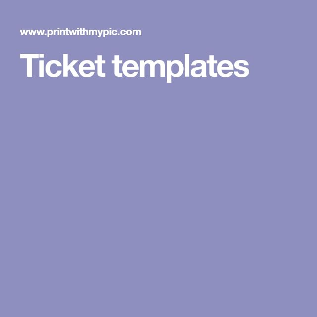Ticket templates