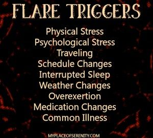 Flare Triggers #ChronicIllness #Fibromyalgia
