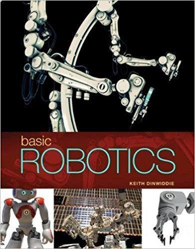 Basic Robotics 1st Edition Dinwiddie Solutions Manual Test Banks
