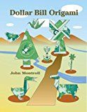 Dollar Bill Origami (Dover Origami Papercraft)