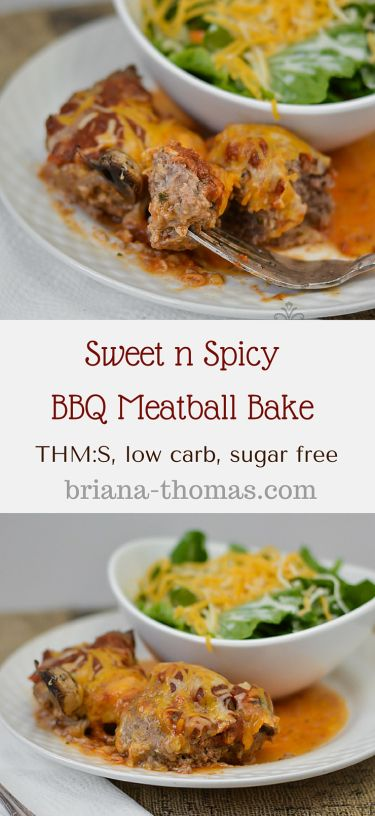 Sweet n Spicy BBQ Meatball Bake...THM:S, low carb, sugar free