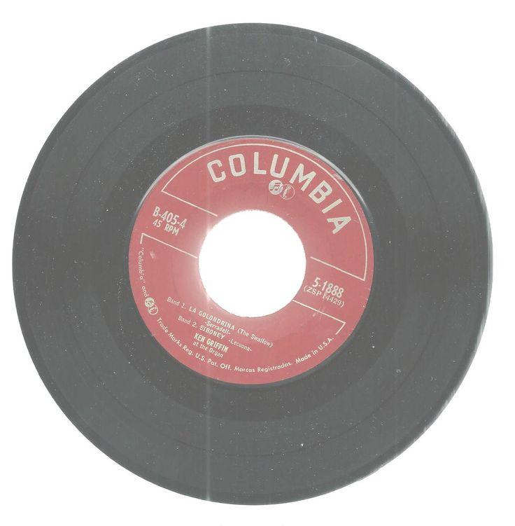 Ken Griffin Golondrina Siboney Choclo Yours 45 RPM Record Columbia Record Organ #organInstrumental