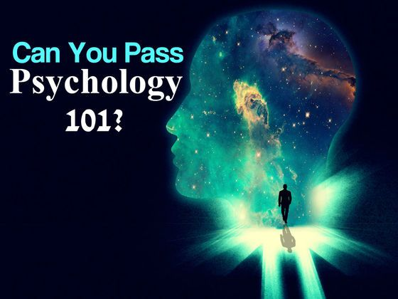 Can You Pass Psychology 101? Take the quiz and let's see if you actually understand the human mind?