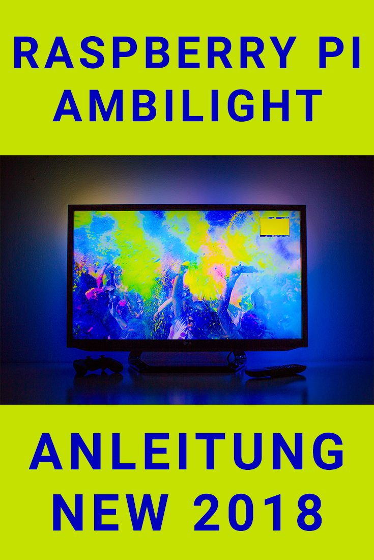 Raspberry Pi Ambilight Tutorial English | Ambilight DIY | Hyperion | Raspberry Pi Project – Step by step instructions | Ambilight with the Pi 3 and …