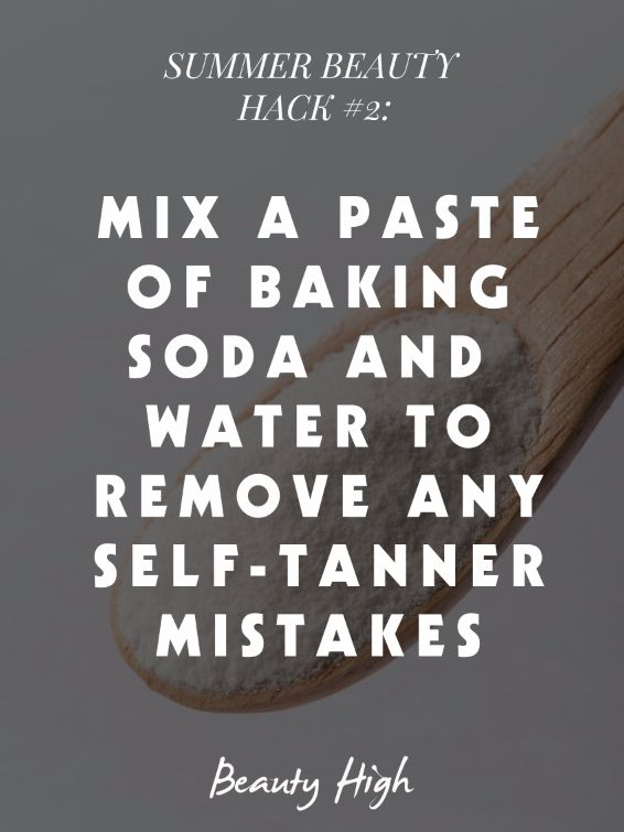 The safest way to tan is to avoid the sun altogether, but using self-tanner means that sometimes there will be mistakes. To remove any streaky or overly orange patches on your skin, mix together baking soda and a bit of water to create a paste. Use the mixture to gently exfoliate your skin where you need to even out the tanner and you'll be set!  Read more: http://beautyhigh.com/summer-beauty-hacks/#ixzz34XJXjJEc